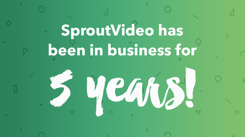 SproutVideo's 5th Birthday